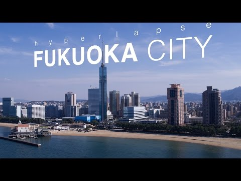 Hyperlapse Fukuoka City, Japan 4k (Ultra HD) - 福岡 Full ver.