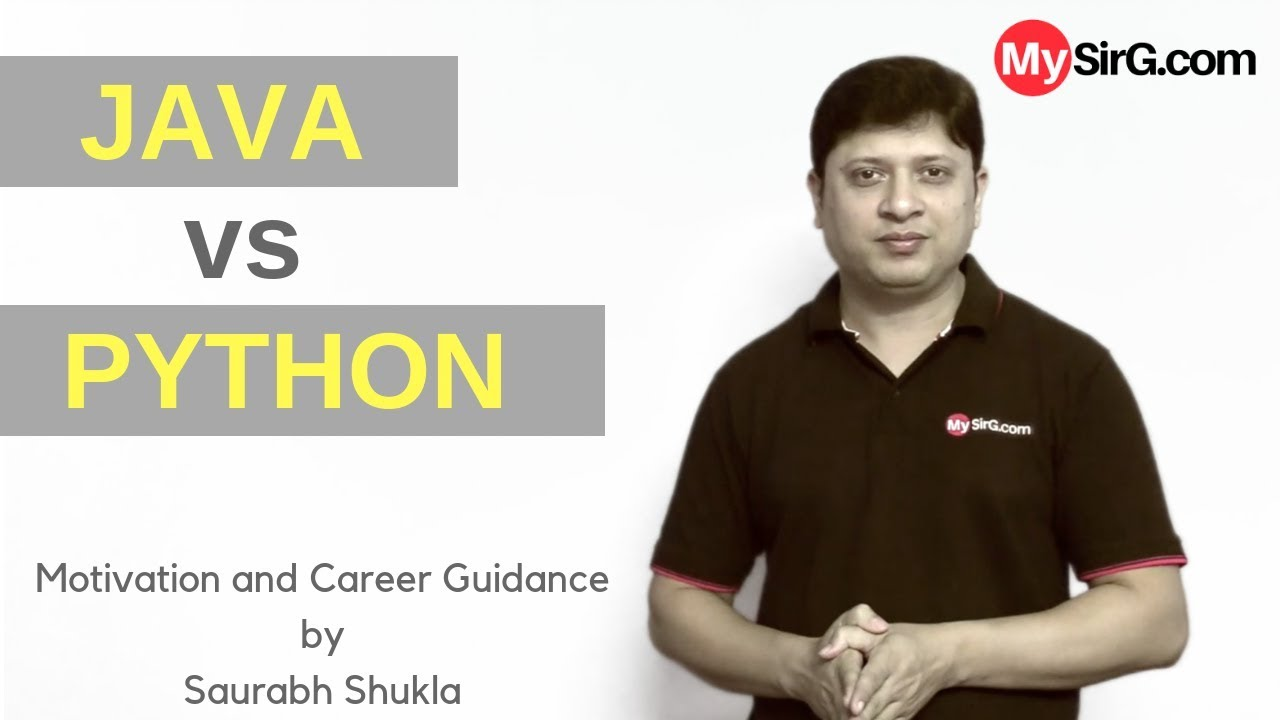 Java vs Python | in Hindi | MySirG.com - YouTube