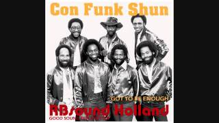 Con Funk Shun - Got To Be Enough (original album version) HQ+
