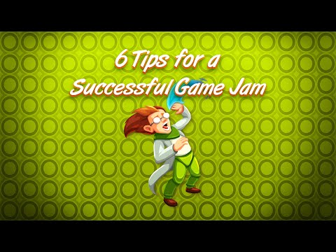 6 Tips for a successful Game Jam