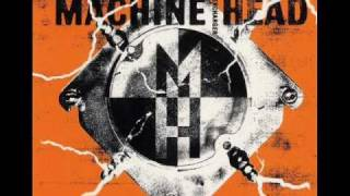 Machine Head  Crashing Around You Demo