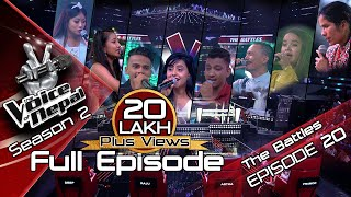 The Voice of Nepal Season 2 - 2019 - Episode 20 (The Battles)