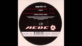 Martin H - Bolido (Inkfish Remix)