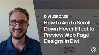 How to Add a Scroll Down Hover Effect to Preview Web Page Designs in Divi