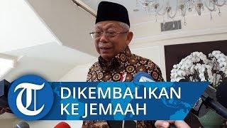 Wapres Ma'ruf Amin Sebut Aset First Travel Harus Dikembalikan ke Jemaah dengan Prinsip Adil