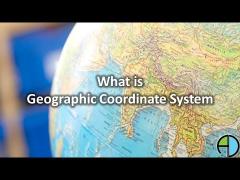 What is Geographic Coordinate System?