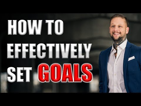 How To Effectively Set Goals - 5 Tips On Crushing Your Goals