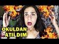 OKULDAN ATILDIM !! AİLEMİN TEPKİSİ !?