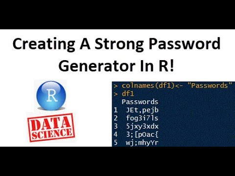 How To Create A Strong Password Generator In R! from YouTube · Duration:  12 minutes 10 seconds