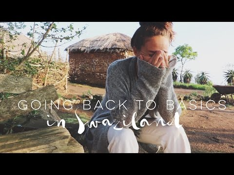 GOING BACK TO BASICS IN SWAZILAND - Professional Wild Child
