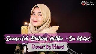 dengarlah Bintang Hatiku - Demeises  Cover By Hana