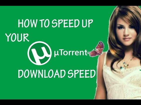 How To Speed Up Torrent Download  ------- WORKING 100%--------