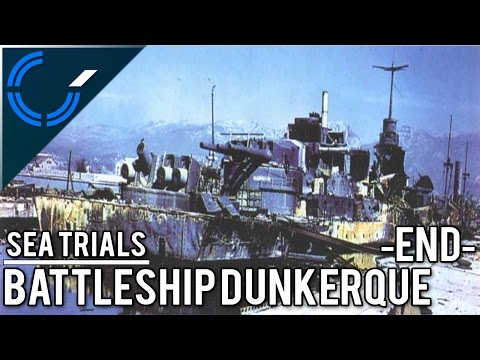 Sea Trials - END - Battleship Dunkerque - World of Warships