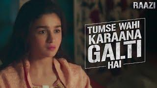 Tumse wahi karaana galti hai | Raazi | Alia Bhatt | Meghna Gulzar | Releasing on 11th May
