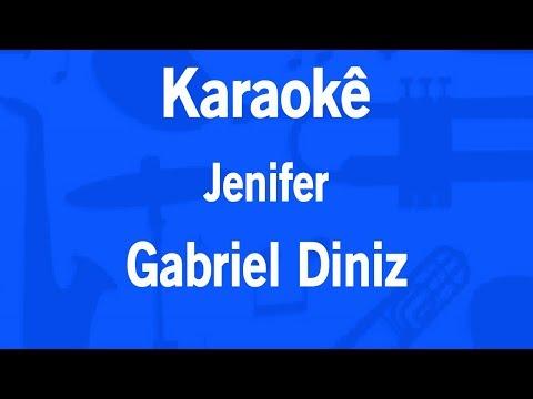Karaokê Jenifer - Gabriel Diniz