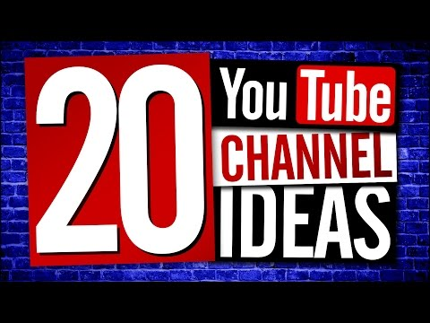 New YouTube Channel Ideas