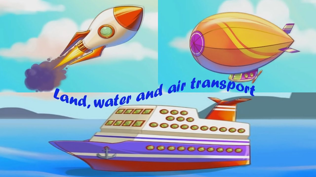 Land, Water And Air Transport For Kids. History Of