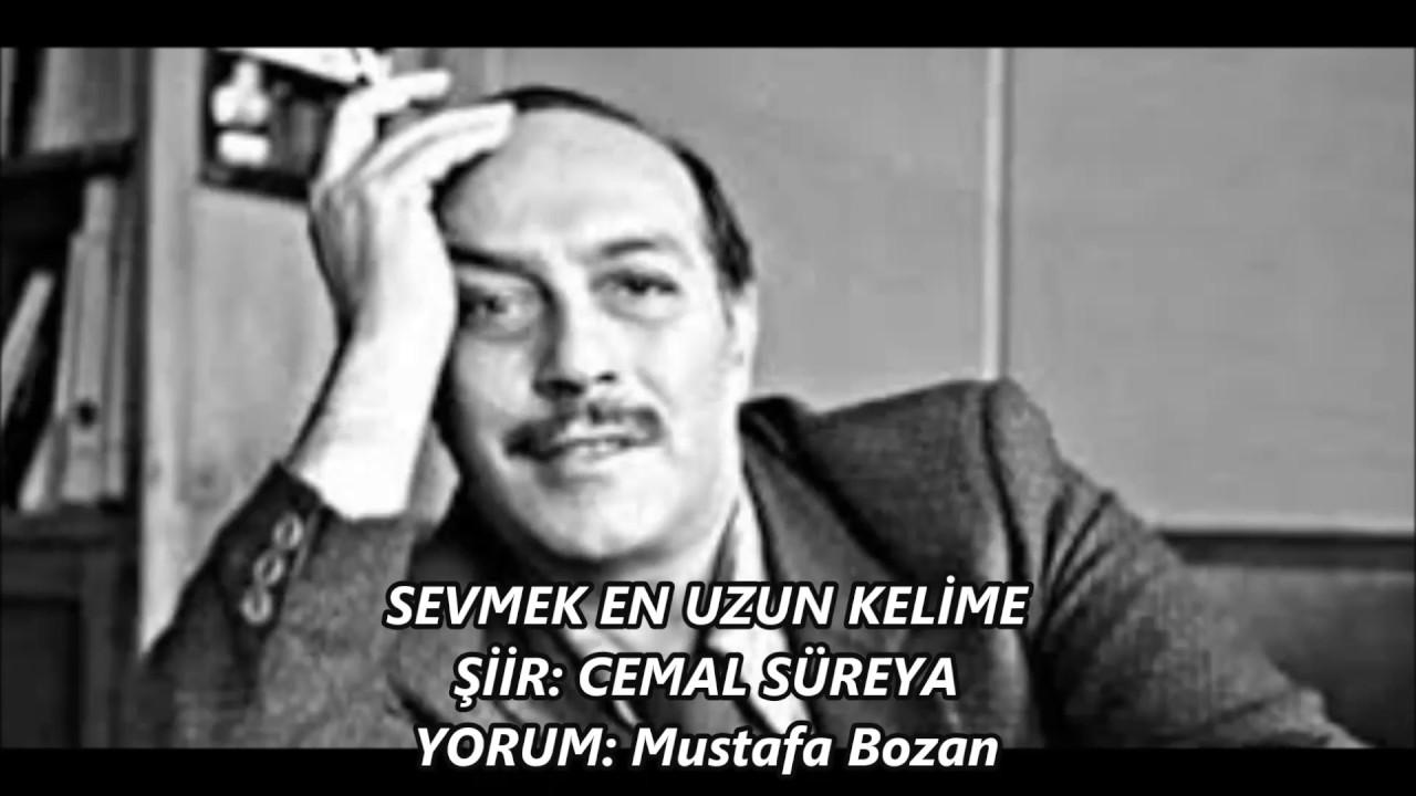 Mustafa Bozan Sevmek En Uzun Kelime Cemal Süreya Youtube