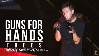 Twenty One Pilots - Gun For Hands | Trees - Trinoma