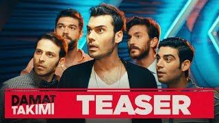 Damat Takımı - Teaser (Sinemalarda)
