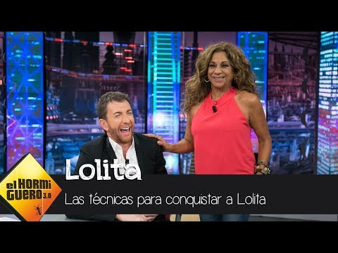 """Lolita revela sus técnicas de """"cortejo"""" - El Hormiguero 3.0"""