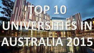 Repeat youtube video Top 10 Best Universities In Australia 2015/Top 10 Universidades De Australia 2015