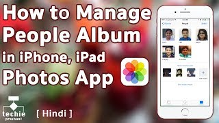How To Manage People Album in iPhone/iPad Photos Application. iOS10 HINDI