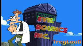 Evil Bounce Inc (Phineas amp; Ferb Beat)  TreyLouD