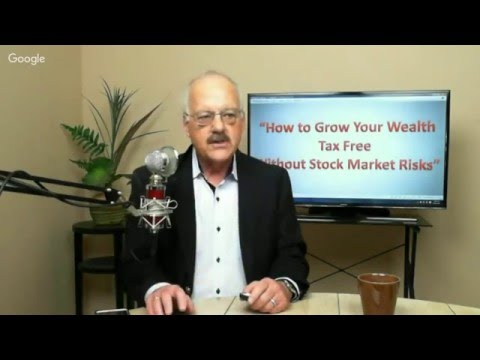 How to Grow Your Wealth - Tax Free - Without Stock Market Risks