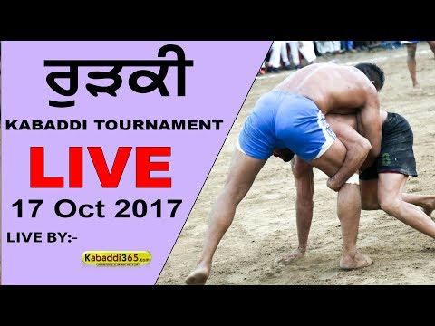 🔴[Live] Rurkee (Jalandhar) Kabaddi Tournament 17 Oct 2017