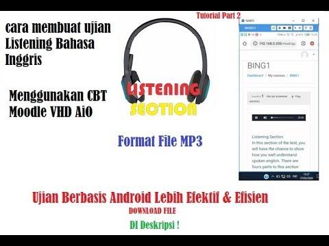 cara-upload-soal-listening-bahasa-inggris-di-cbt-android-part-3