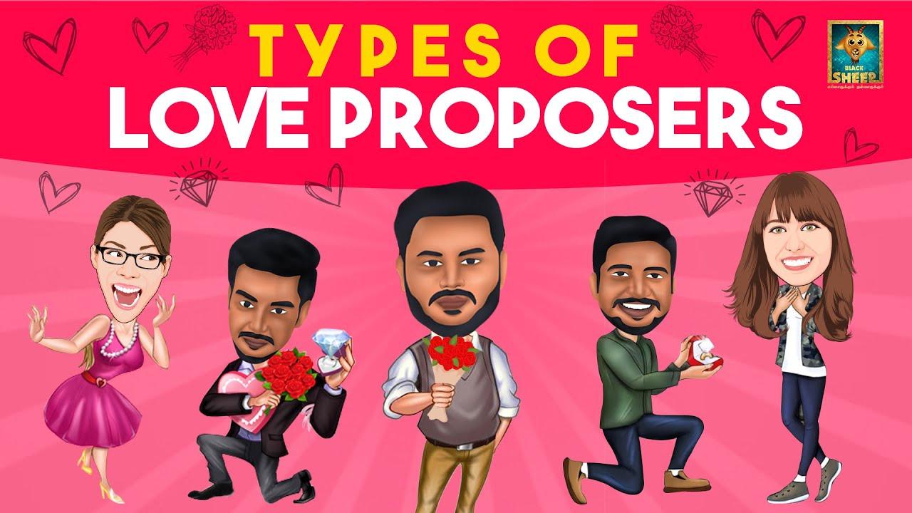 Types Of Love Proposers | Random Videos | Blacksheep