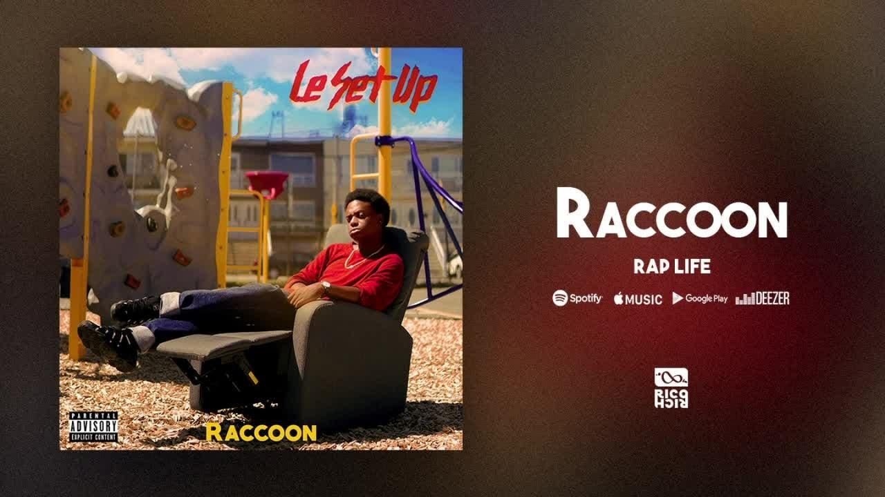 Raccoon - Rap Life [Audio officiel]