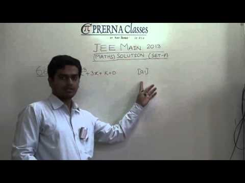 Prerna Classes Jamshedpur JEE Mains 2013 Maths Solution Part One