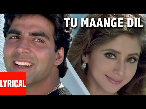 Tu Maange Dil Lyrical Video | Aflatoon | Akshay Kumar, Urmila Mantodkar