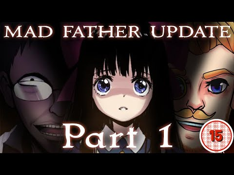OH MY... | Mad Father (Updated Steam Version) | Episode 1