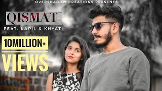 Qismat | Full Song | Kapil Kalal | Khyati | B Praak | Ammy Virk | Arvindr Khaira | Speed Records