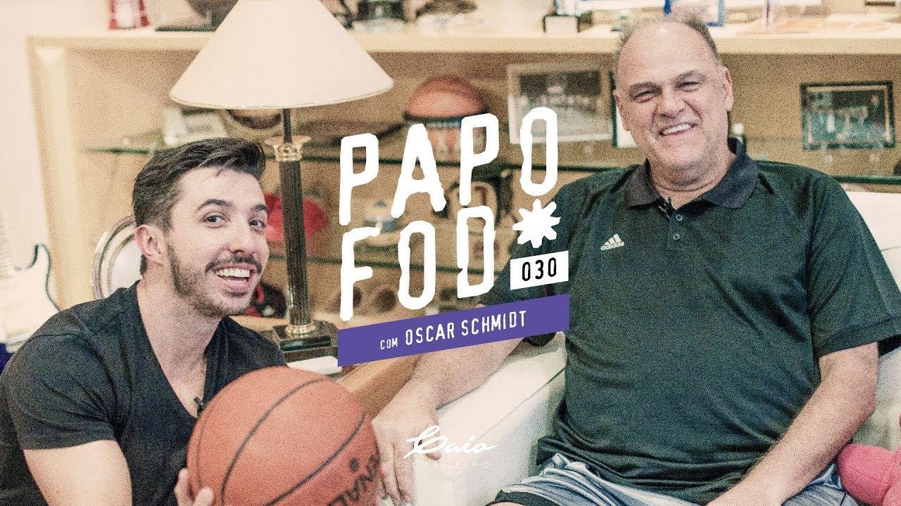 Papo Fod* 030 com Oscar Schmidt - Caio Carneiro