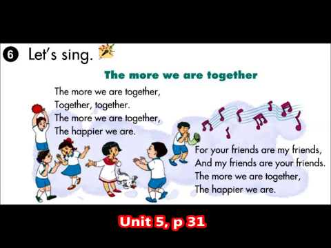U5 Song The more we are together p 31