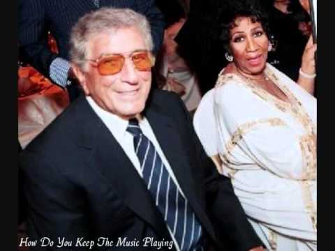 Aretha Franklin / Tony Bennett * How Do You Keep The Music Playing Tribute