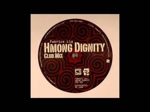 Fabrice Lig - Hmong Dignity (Club Mix) Mp3