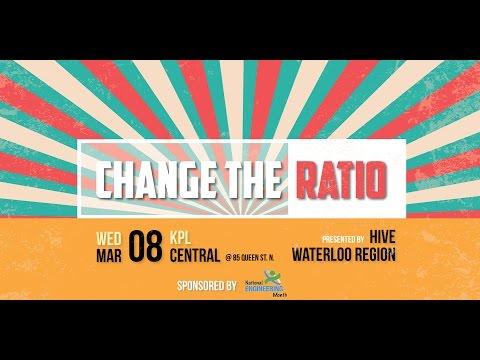Change The Ratio Waterloo Region 2017