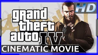Grand Theft Auto: IV - Cinematic Movie (1080p HD)