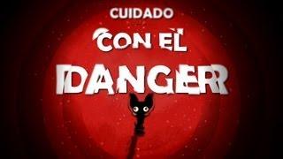 Cálico Electrónico 4ª Temporada Capítulo 2: Cuidado con el Danger