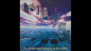 DJ JOSE HISTERICO & DJ ERIC-TWISTED(1997)
