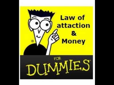 Money & The Law of Attraction: For Dummies ~Pt1
