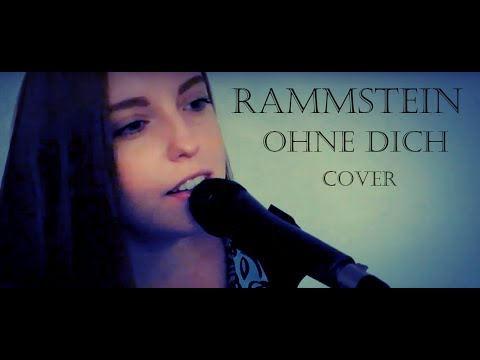 Rammstein - Ohne dich (cover)