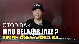 Tips Buat Yang Mau Belajar Jazz
