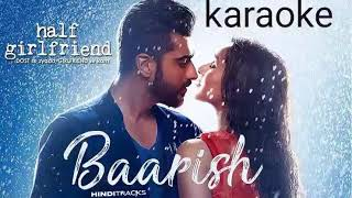 Baarish karaoke --- half girlfriend