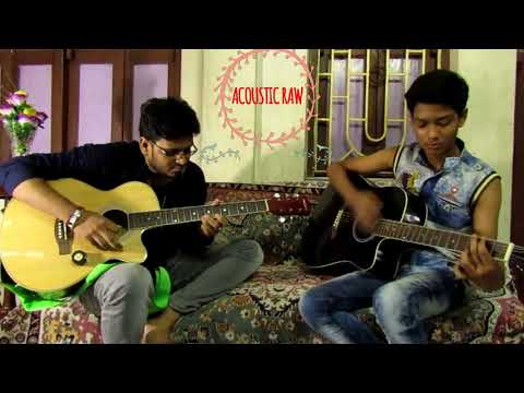 Chole Gecho Tate ki(Unplugged)   Cover by Acoustic Raw  